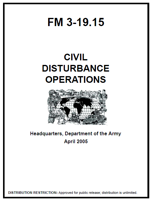 Civil Disturbance Operations (FM 3-19.15) Headquarters, Department of the Army, April 2005