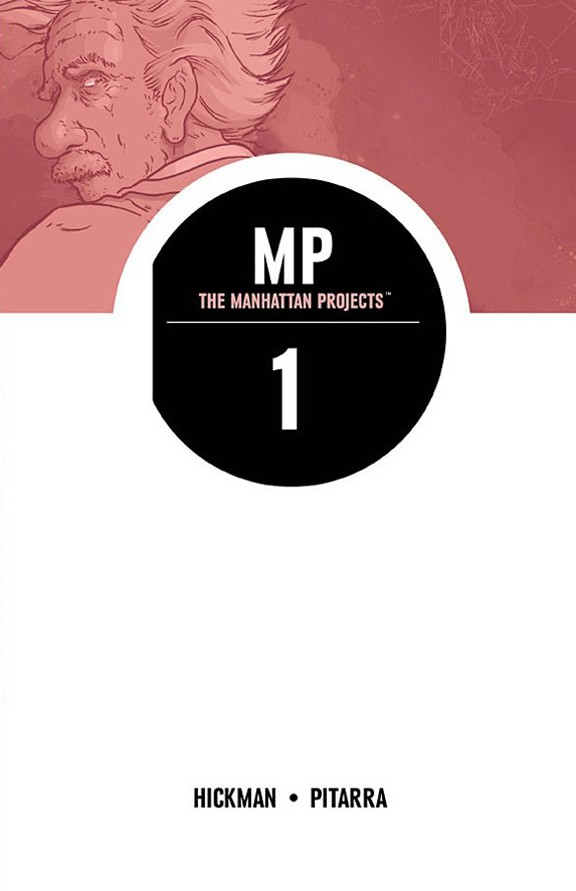 Review: The Manhattan Projects Volume 1 Science. Bad.