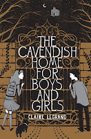 the cavendish home for boys and girls by claire legrand book cover