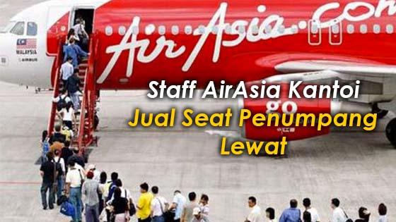 Rupanya Seat Penumpang yang Lewat Dijual Oleh Pekerja AirAsia