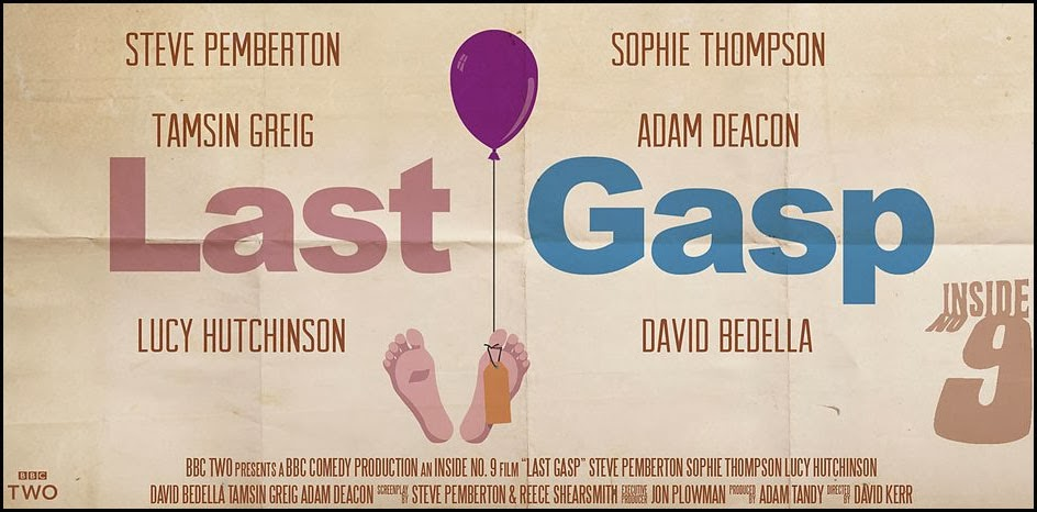 Inside No 9 - Last Gasp poster - by Reece Shearsmith and Steve Pemberton