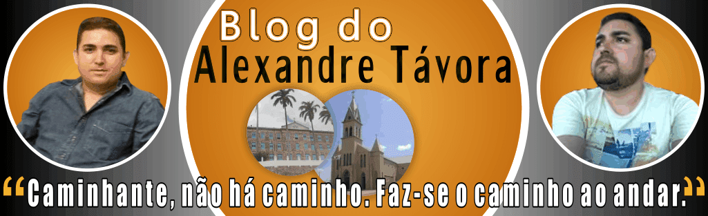 BLOG DO ALEXANDRE TÁVORA