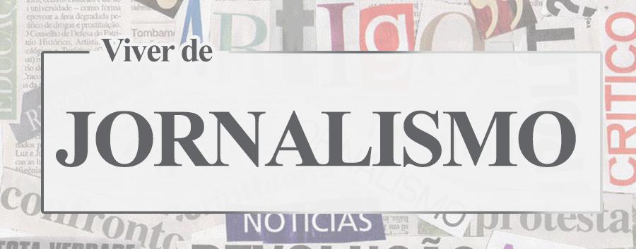 Viver de Jornalismo