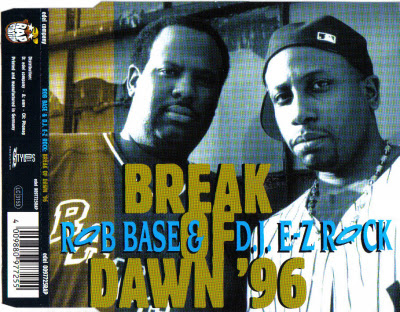 Rob Base & DJ E-Z Rock – Break Of Dawn '96 (CDM) (1996) (320 kbps)
