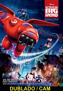 Assistir Operação Big Hero Dublado 2014