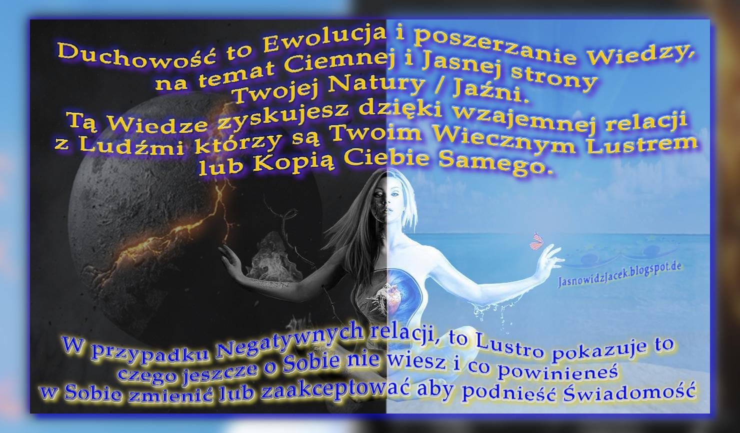 Ciemność lub Jasność  w Sercu - Duchowość - Wiedza Ewolucja
