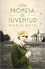 Una promesa de juventud,  María Reig