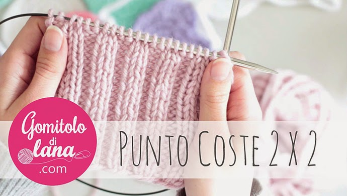 punto coste video tutorial italiano - gomitolodilana