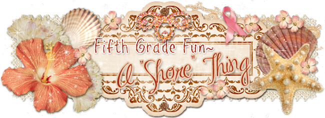 "Fifth Grade Fun--a ""Shore"" Thing!"
