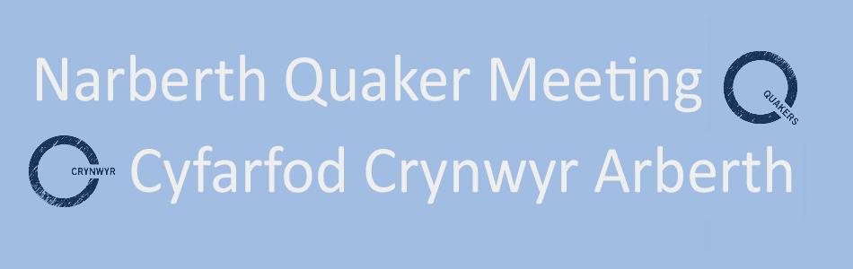 Narberth Quaker Meeting // Cyfarfod Crynwyr Arberth