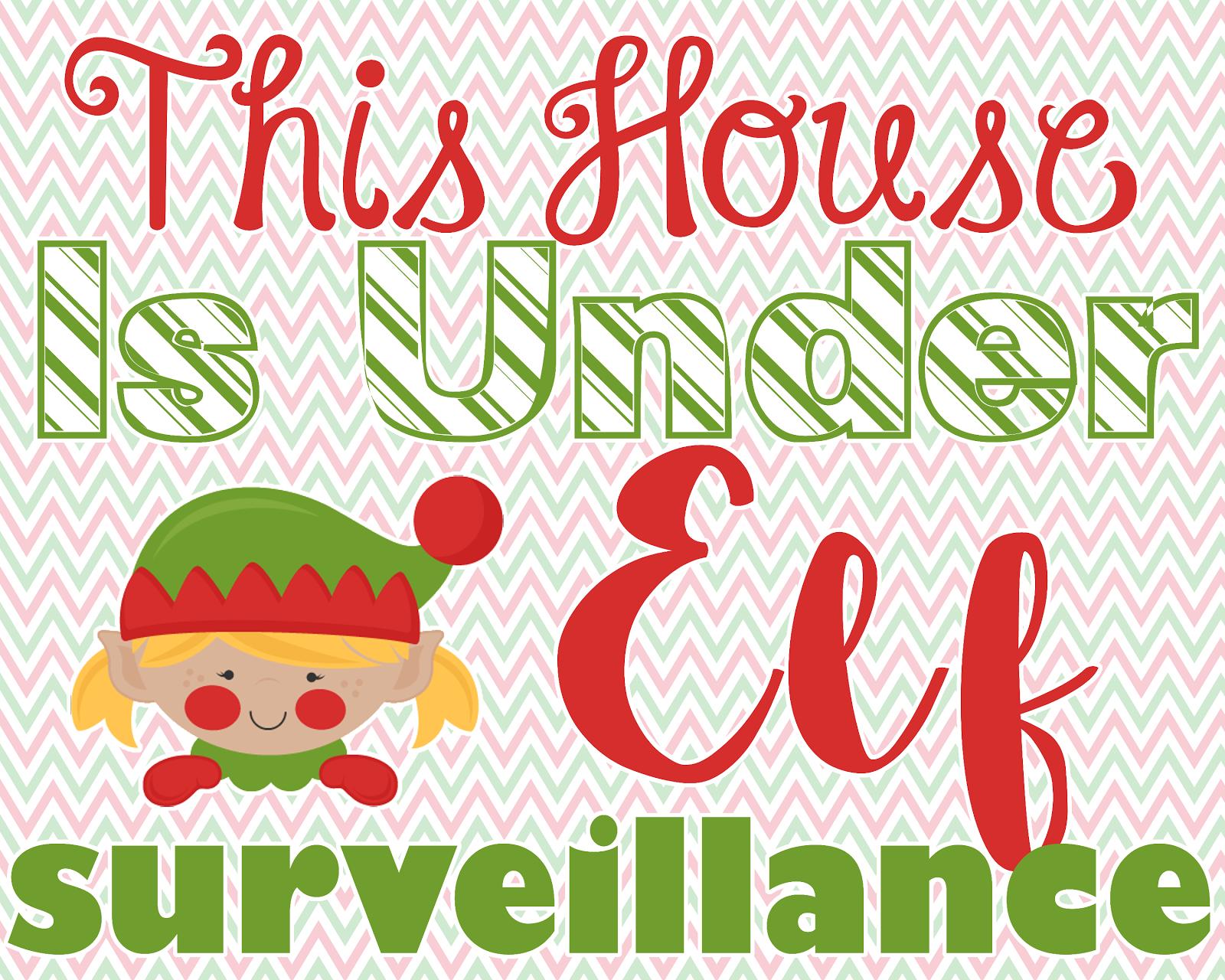 FREE Elf Surveillance Printables