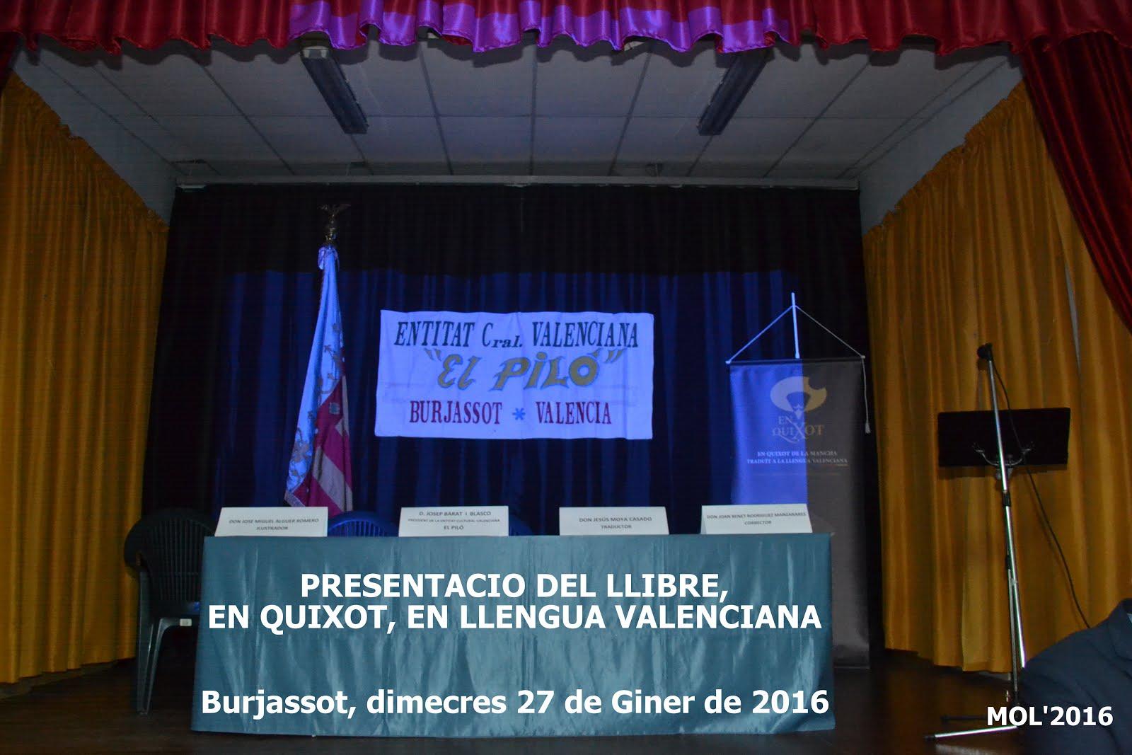 """27.01.16 PRESENTACIO DEL LLIBRE EN IDIOMA VALENCIÀ DE """"EN QUIXOT"""":DON QUIJOTE"""