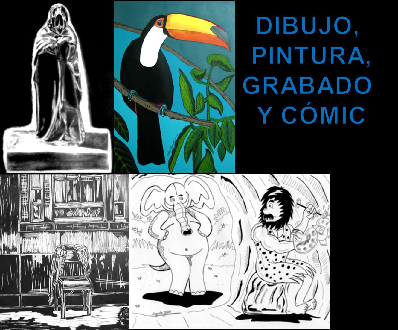 DIBUJO, PINTURA, GRABADO Y CÓMIC