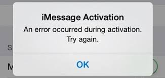 If you get an error when trying to activate iMessage or