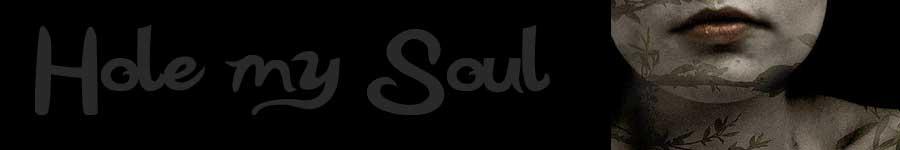 Hole My Soul