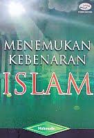 AJIBAYUSTORE Judul Buku : Menemukan Kebenaran Islam Pengarang : Mahmudin Penerbit : Gava Media