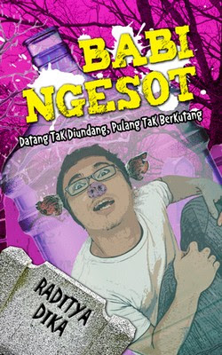 Download Gratis Novel Raditya Dika Babi Ngesot Pdf,sampul cover babi ngesot