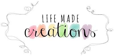Life Made Creations