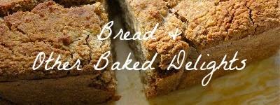 http://mealswithmorri.blogspot.com/p/bread-baked-goods.html