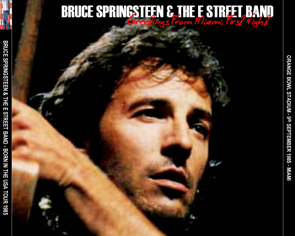 BOOTLEG : Bruce Springsteen - Orange Bowl ...