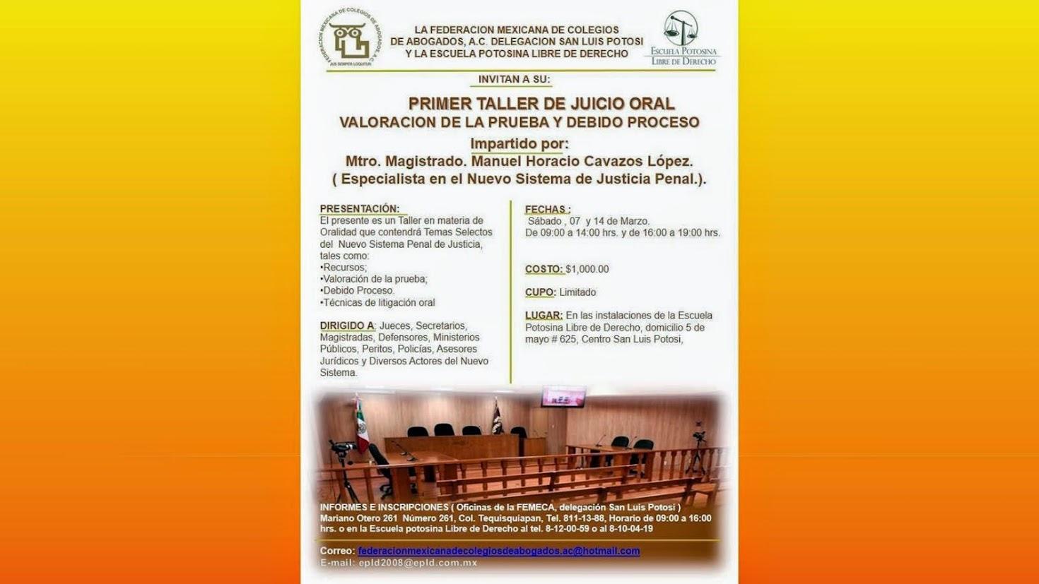 PRIMER TALLER DE JUICIO ORAL: SÁBADO 7 Y 14 DE MARZO DEL 2015.