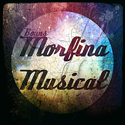 Bouns - Morfina Musical 2013