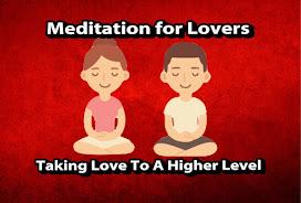 Put Meditation Into Your Love Life
