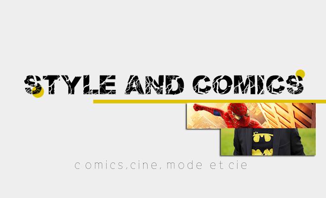 STYLE AND COMICS  - Blog Comics/Jeux Vidéo Rennes