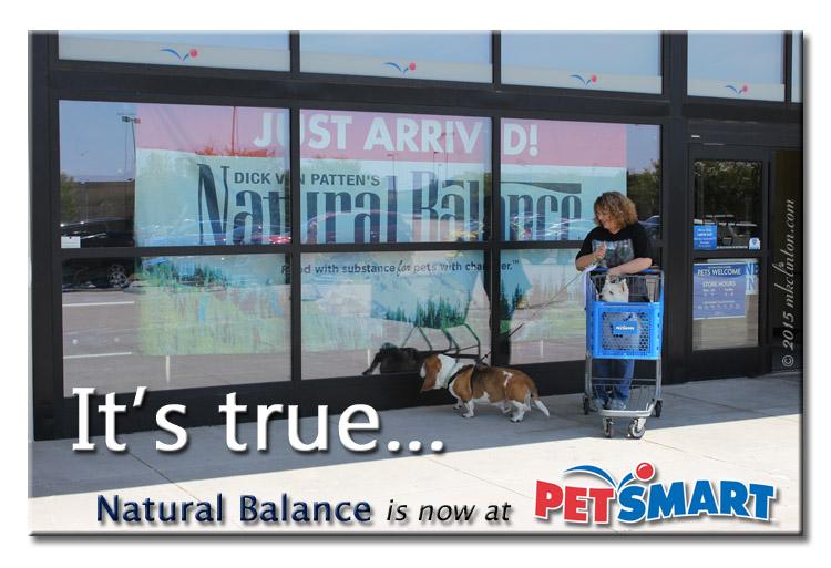 It's true, Natural Balance is at PetSmart