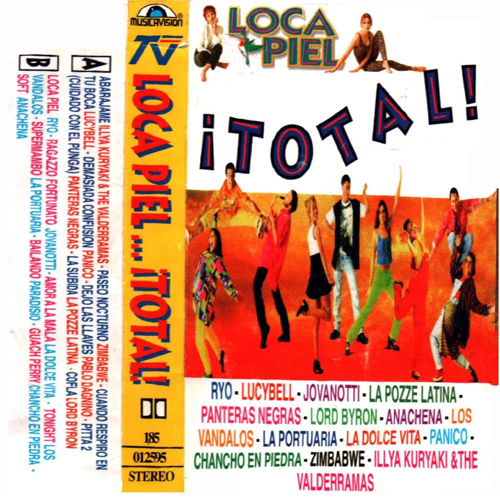 Loca Piel... Total (1996)