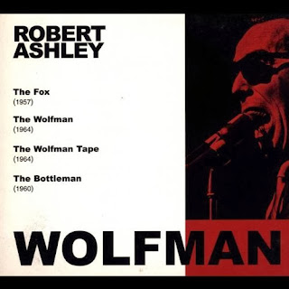 Robert Ashley, Wolfman