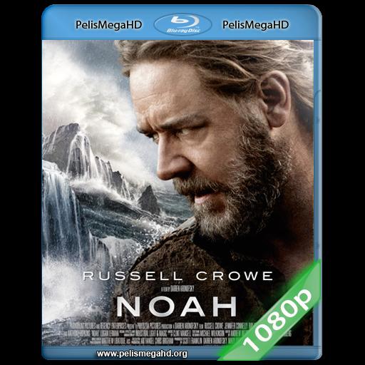 NOÉ (2014) 1080P HD MKV ESPAÑOL LATINO