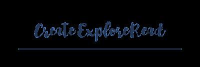 Create Explore Read