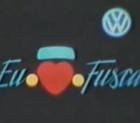 """Propaganda """"Eu Amo Fusca"""" em 1982 - Volkswagen"""