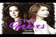 Two Wives – 21 October 2014