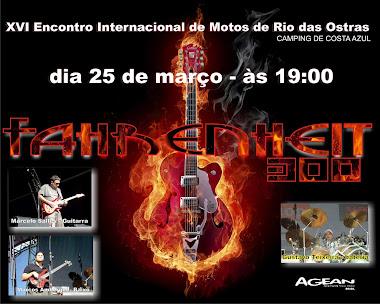 Show com Fahrenheit 300 no XVI Encontro Internacional de Motos de Rio das Ostras - dia 25 de março