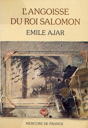 L'angoisse du roi Salomon - Emile Ajar