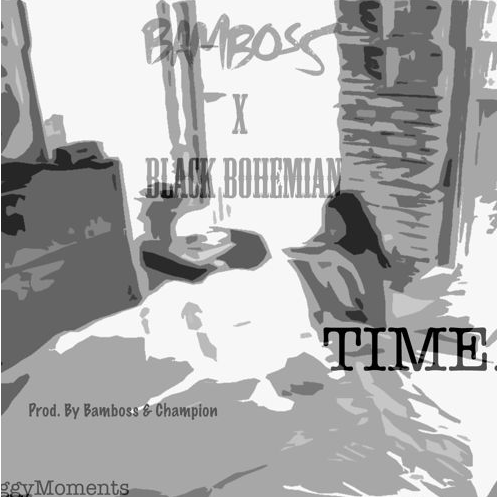 Bamboss and Black Bohemian - Time produced by Bamboss and Champion
