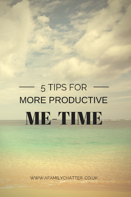 5 tips for getting more productive me time