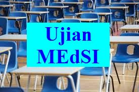 Ujian MEdSI