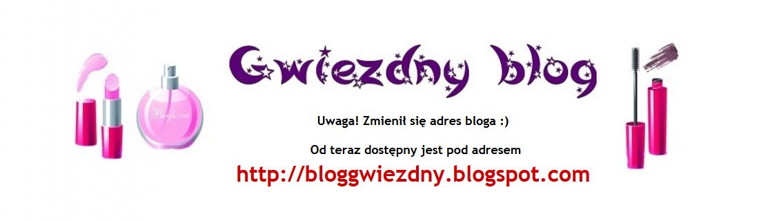 Gwiezdny blog- BLOG PRZENIESIONY!!!