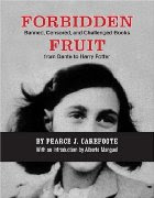 Le livre du jour - Forbidden Fruit, de Pearce J. Carefoote dans Censure, autodafés, emprisonnements, crimes, exils Forbidden%2Bfruit