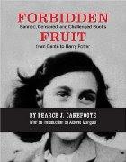 Le livre du jour - Forbidden Fruit, de Pearce J. Carefoote dans Censure, autodafés, emprisonnements, crimes, exils Forbidden%2Bfruit