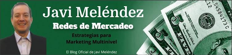 Javi Meléndez Redes de Mercadeo