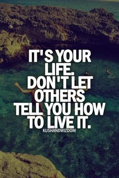 Genial Live Your Life Crazy Quotes