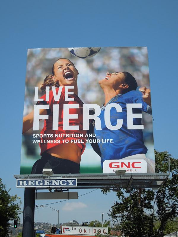 Live Fierce GNC womens soccer billboard