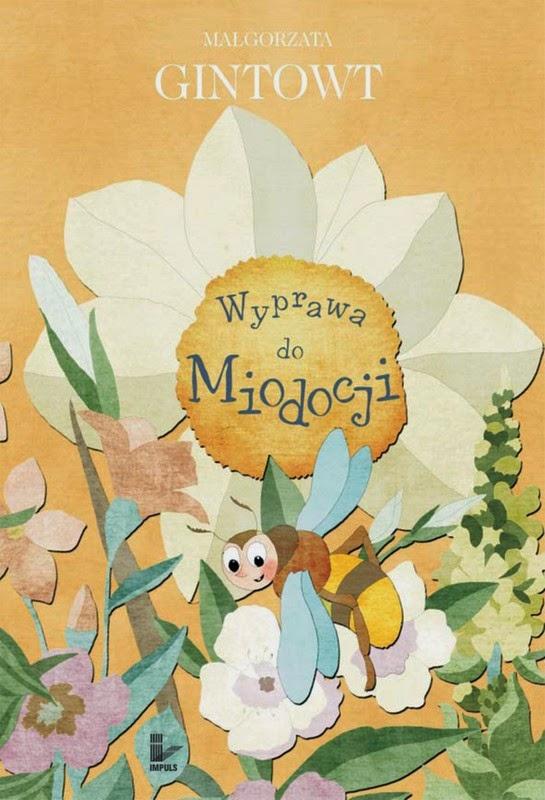 http://www.impulsoficyna.com.pl/katalog/wyprawa-do-miodocji,854.html