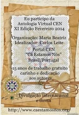 Selo que recebi por participar   da Antologia Virtual CEN XI Edição Fevereiro 2014,