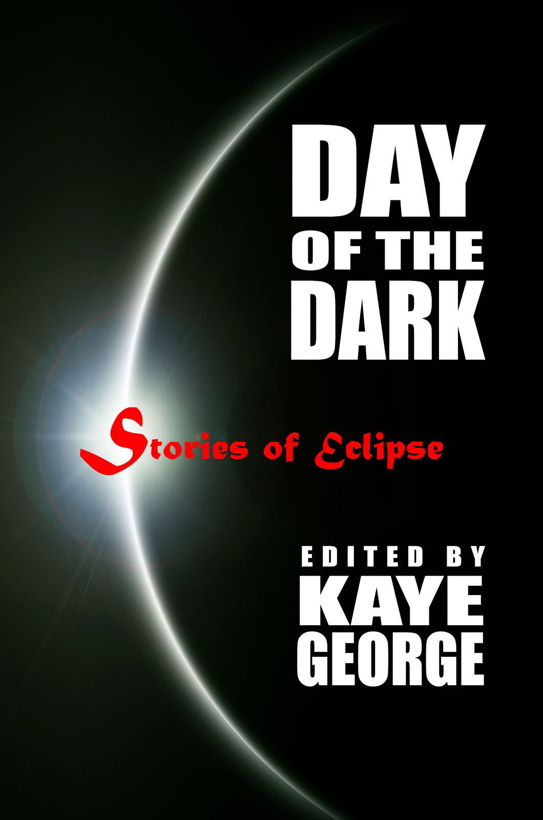 DAY OF THE DARK Stories of Eclipse
