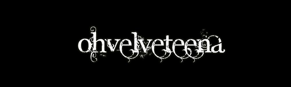 Oh Velveteena